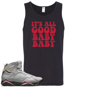 Air Jordan 7 Reflections of a Champion Sneaker Hook Up It's All Good Baby Baby Black Mens Tank Top