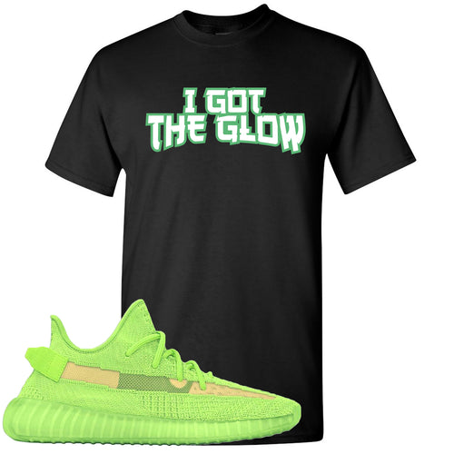 Yeezy Boost 350 V2 Glow Sneaker Match I Got The Glow Black T-Shirt