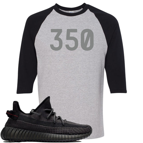 "Adidas Yeezy Boost 350 v2 Black Sneaker Match ""350"" Sports Grey and Black Raglan T-Shirt"