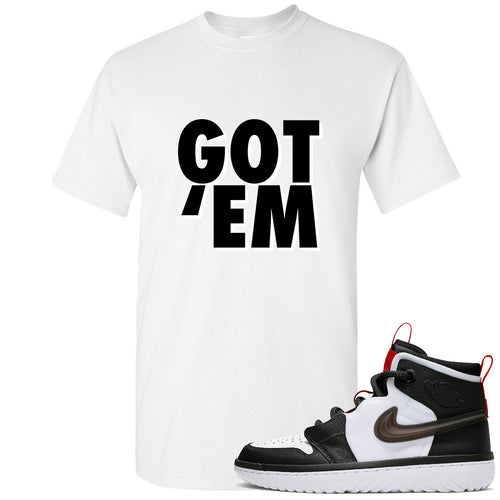 Air Jordan 1 High React White Black Sneaker Match Got Em White T-Shirt