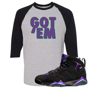 Air Jordan 7 Ray Allen Sneaker Hook Up Got Em Sports Gray and Black Raglan T-Shirt