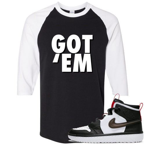 Air Jordan 1 High React White Black Sneaker Match Got Em Black Raglan T-Shirt