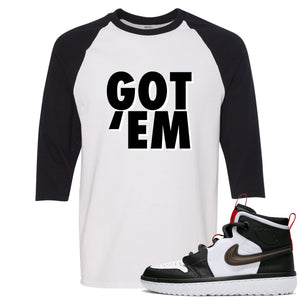 Air Jordan 1 High React White Black Sneaker Hook Up Got Em White Raglan T-Shirt