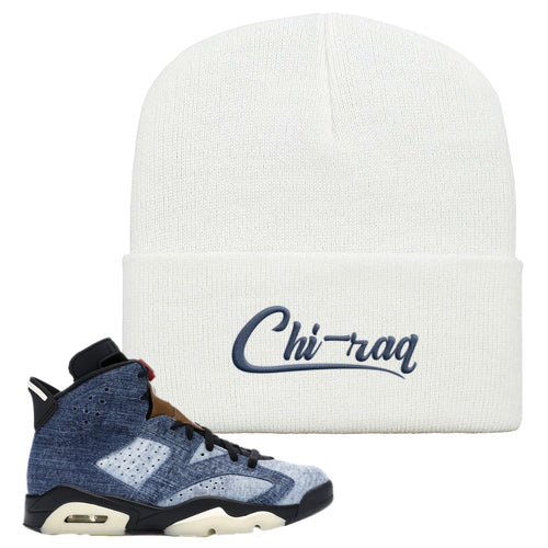 Air Jordan 6 Washed Denim Chi-raq White Sneaker Hook Up Beanie