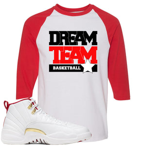 Air Jordan 12 FIBA Sneaker Hook Up Dream Team White and Red Raglan T-Shirt