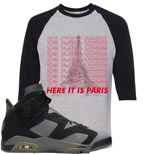 Air Jordan 6 PSG Sneaker Match Ici C'est Paris Sports Gray and Black Raglan T-Shirt