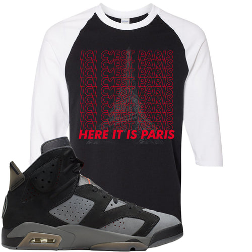 Air Jordan 6 PSG Sneaker Match Ici C'est Paris Black and White Raglan T-Shirt