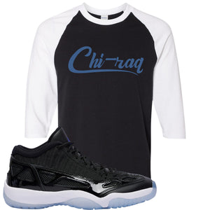 Air Jordan 11 Low IE Space Jam Sneaker Hook Up Chi-raq Black and White Raglan T-Shirt