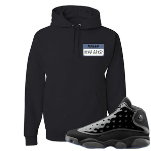 Air Jordan 13 Cap and Gown Sneaker Hook Up Hello My Name is Hype Beast Woe Style Black Hoodie
