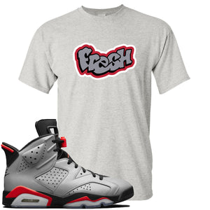 Air Jordan 6 Reflections of a Champion Sneaker Hook Up Fresh Logo Sports Gray T-Shirt