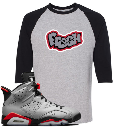 Air Jordan 6 Reflections of a Champion Sneaker Match Fresh Logo Sports Gray and Black Raglan T-Shirt