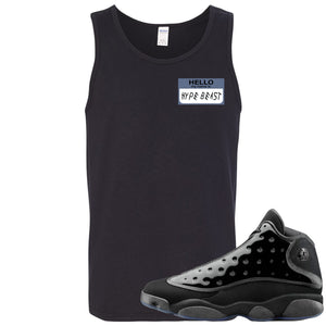 Air Jordan 13 Cap and Gown Sneaker Hook Up Hello My Name is Hype Beast Woe Style Black Mens Tank Top