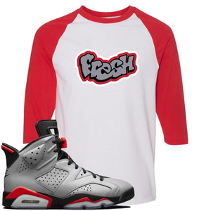 Air Jordan 6 Reflections of a Champion Sneaker Hook Up Fresh Logo White and Red Raglan T-Shirt