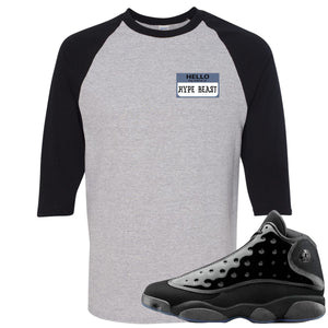 Air Jordan 13 Cap and Gown Sneaker Hook Up Hello My Name is Hype Beast Pablo Style Black and Sport Grey Ragalan T-Shirt