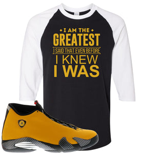 Reverse Ferrari 14s Sneaker Hook Up I Am The Greatest I Said That Even Before Black and White Raglan T-Shirt