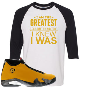 Reverse Ferrari 14s Sneaker Hook Up I Am The Greatest I Said That Even Before White and Black Raglan T-Shirt