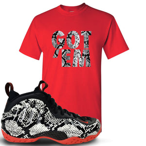 Foamposite One Snakeskin Sneaker Hook Up Got Em Red T-Shirt