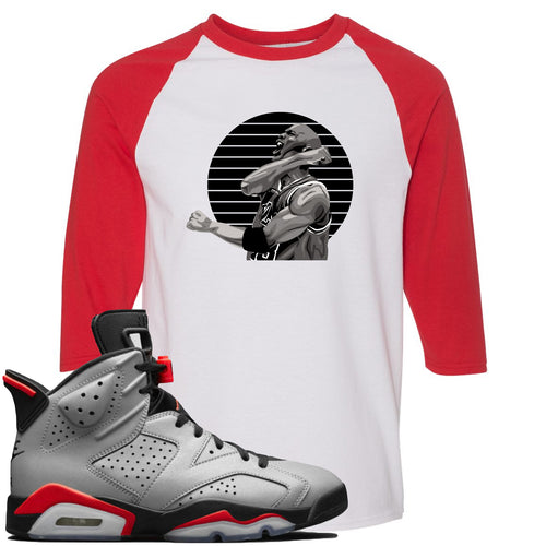 Air Jordan 6 Reflections of a Champion Sneaker Match Jordan Fist Pump White and Red Raglan T-Shirt