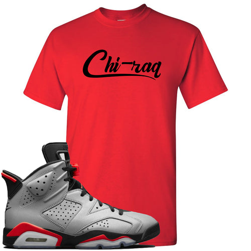Air Jordan 6 Reflections of a Champion Sneaker Match Chi-raq Script Red T-Shirt