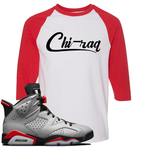 Air Jordan 6 Reflections of a Champion Sneaker Hook Up Chi-raq Script White and Red Raglan T-Shirt
