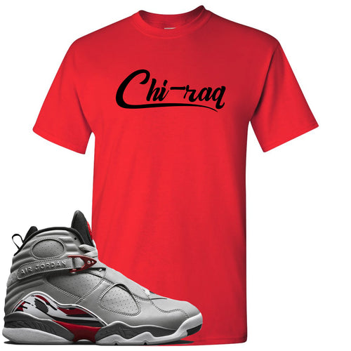 Air Jordan 8 Reflections of a Champion Sneaker Match Chi-raq Script Red T-Shirt