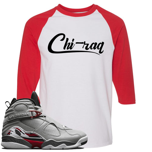 Air Jordan 8 Reflections of a Champion Sneaker Match Chi-raq Script White and Red Raglan T-Shirt