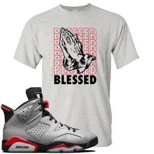 Air Jordan 6 Reflections of a Champion Sneaker Hook Up Blessed Praying Hands Sports Gray T-Shirt