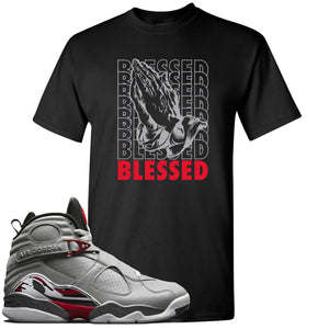 Air Jordan 8 Reflections of a Champion Sneaker Hook Up Blessed Praying Hands Black T-Shirt