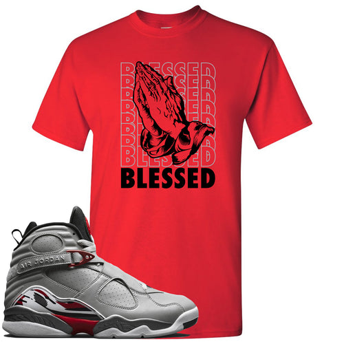 Air Jordan 8 Reflections of a Champion Sneaker Match Blessed Praying Hands Red T-Shirt