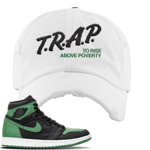 Jordan 1 Retro High OG Pine Green Gym Sneaker White Distressed Dad Hat | Hat to match Air Jordan 1 Retro High OG Pine Green Gym Shoes | Trap To Rise Above Poverty