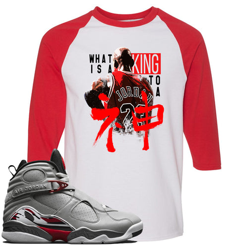 Air Jordan 8 Reflections of a Champion Sneaker Match What Is A King To A God White and Red Raglan T-Shirt