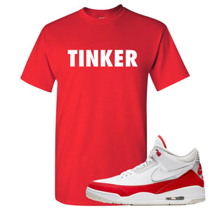 This red and white t-shirt will match great with your Jordan 3 Tinker Air Max shoes