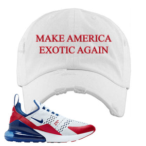 Air Max 270 USA Distressed Dad Hat | White, Make America Exotic Again