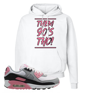 WMNS Air Max 90 Rose Pink Them 90s Tho White Pullover Hoodie To Match Sneakers