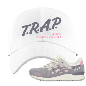 END x Asics Gel-Lyte III Grey And Pink Dad Hat | Trap To Rise Above Poverty, White