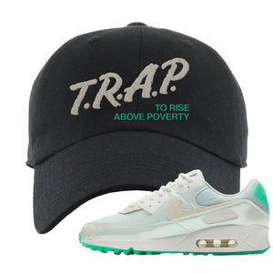 Air Max 90 Sail Pastel Green Dad Hat | Trap To Rise Above Poverty, Black
