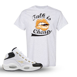 Question Mid Black Toe Sneaker Ash T Shirt | Tees to match Reebok Question Mid Black Toe Shoes | Talk Is Cheap