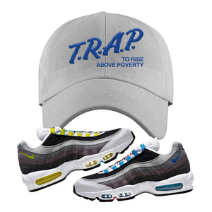 Air Max 95 QS Greedy Dad Hat | Light Gray, Trap to Rise Above Poverty