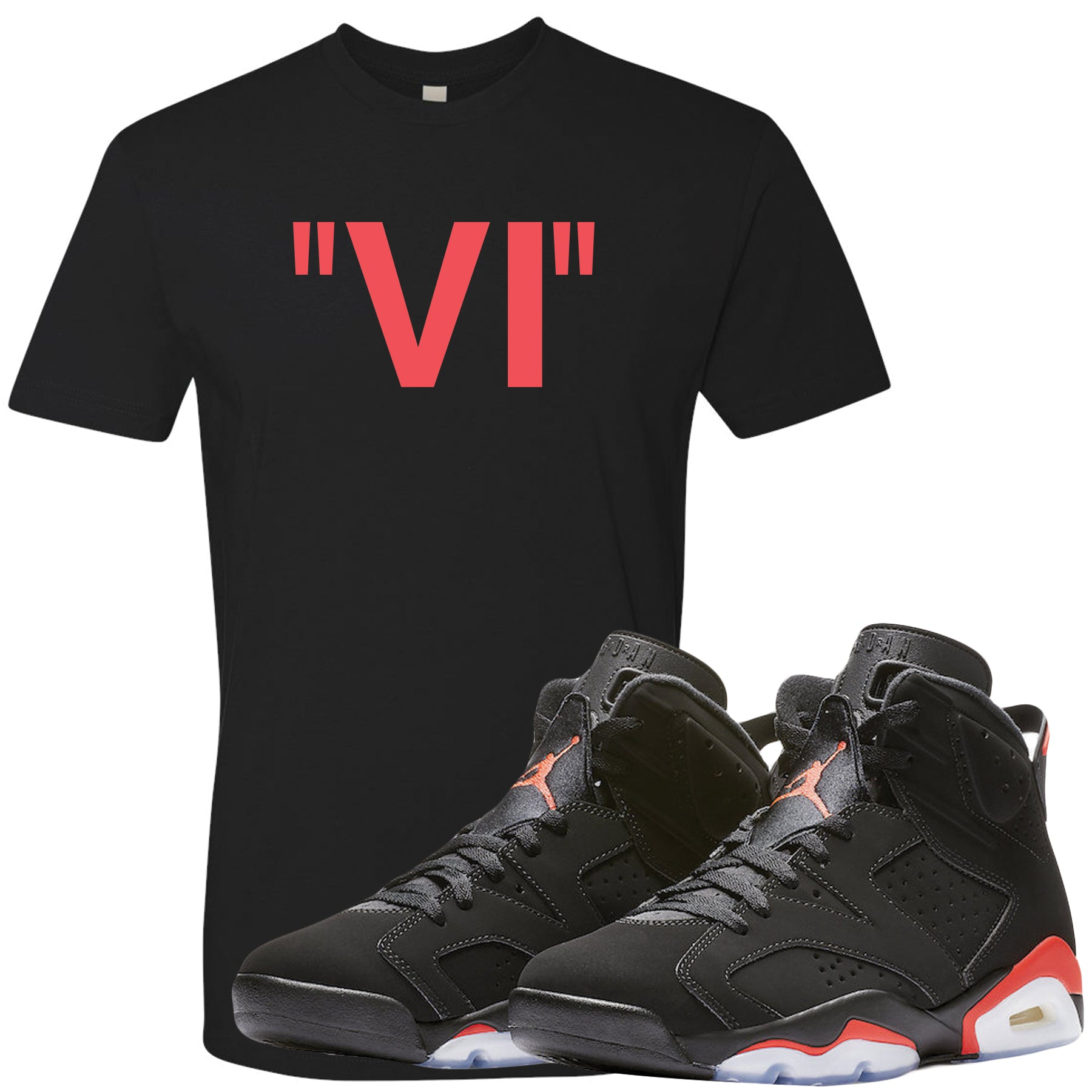 19cd4cddf The Jordan 6 Infrared Sneaker Matching Tee is custom designed to perfectly  match the retro Jordan