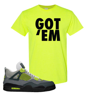 Jordan 4 Neon Sneaker Safety Green T Shirt | Tees to match Nike Air Jordan 4 Neon Shoes | Got Em
