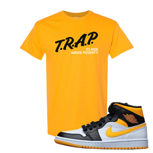 Air Jordan 1 Mid Varsity Yellow Black T Shirt | Gold, Trap To Rise Above Poverty