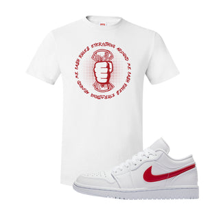Air Jordan 1 Low White and Varsity Red T Shirt | Cash Rules Everything Around Me, White