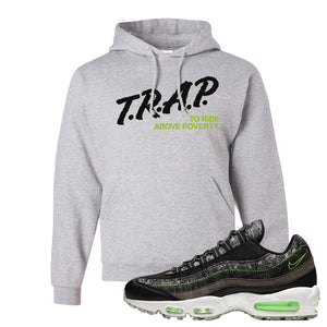 Air Max 95 Black / Electric Green Hoodie | Trap To Rise Above Poverty, Ash