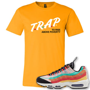 Air Max 95 Black History Month Sneaker Gold T Shirt | Tees to match Nike Air Max 95 Black History Month Shoes | Trap To Rise Above Poverty