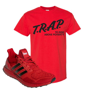 Ultra Boost 1.0 Nebraska T-Shirt | Trap To Rise Above Poverty, Red