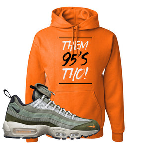Air Max 95 Surplus Supply Hoodie | Them 95's Tho, Safety Orange