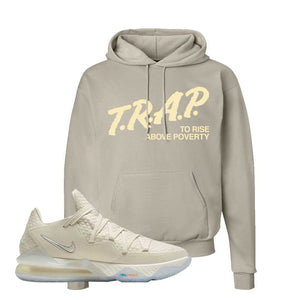 Lebron 17 Low Bone Hoodie | Sand, Trap To Rise Above Poverty