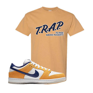 SB Dunk Low Laser Orange T Shirt | Old Gold, Trap To Rise Above Poverty