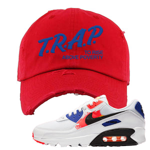 Air Max 90 Paint Streaks Distressed Dad Hat | Trap To Rise Above Poverty, Red