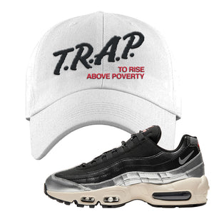 3M x Nike Air Max 95 Silver and Black Dad Hat | Trap To Rise Above Poverty, White